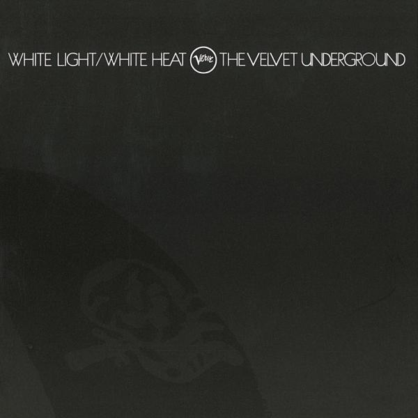 The Velvet Underground: White Light, White Heat