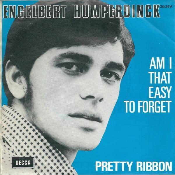 Am I That Easy To Forget? – Engelbert Humperdinck