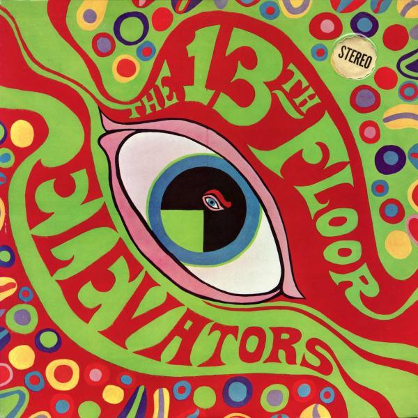 Psychedelic Sound of The 13th Floor Elevators