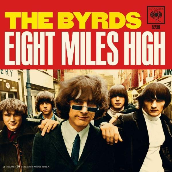 Eight Miles High – The Byrds