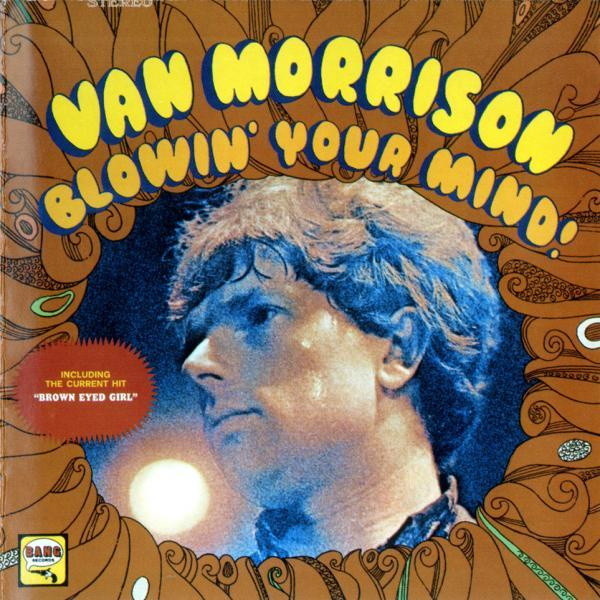 Van Morrison: Blowin' Your Mind
