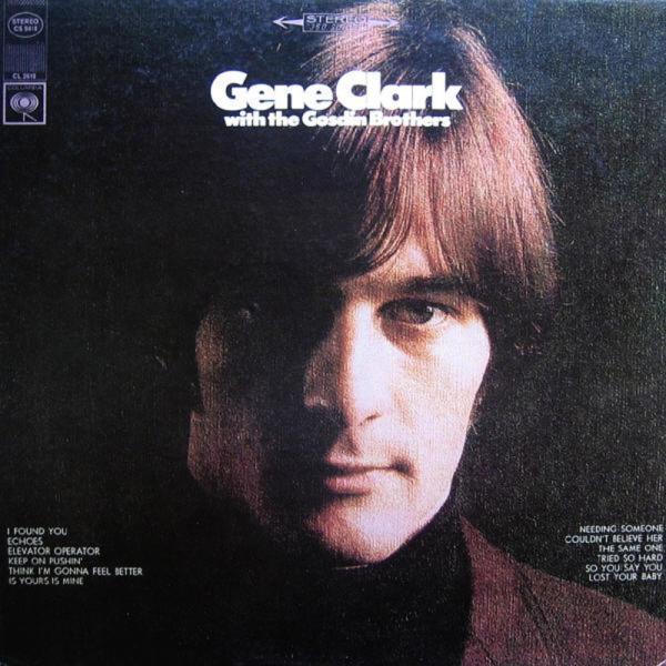 Gene Clark w/ The Gosdin Brothers