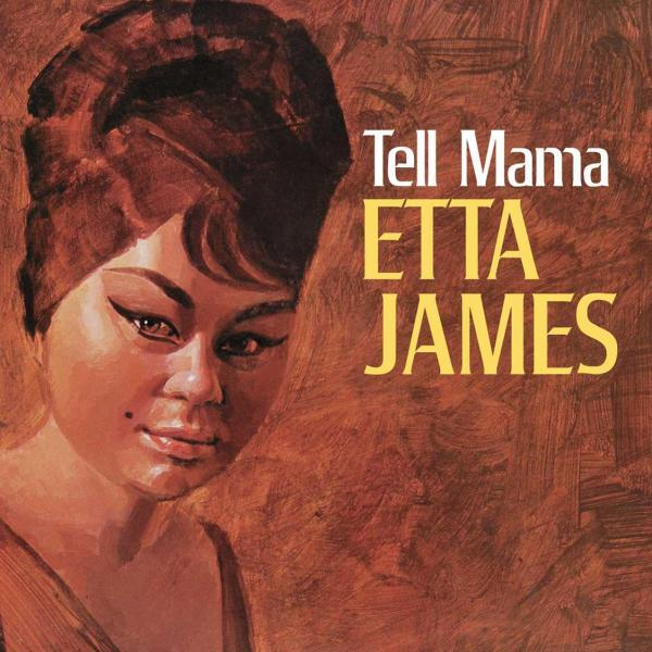 Etta James: Tell Mama