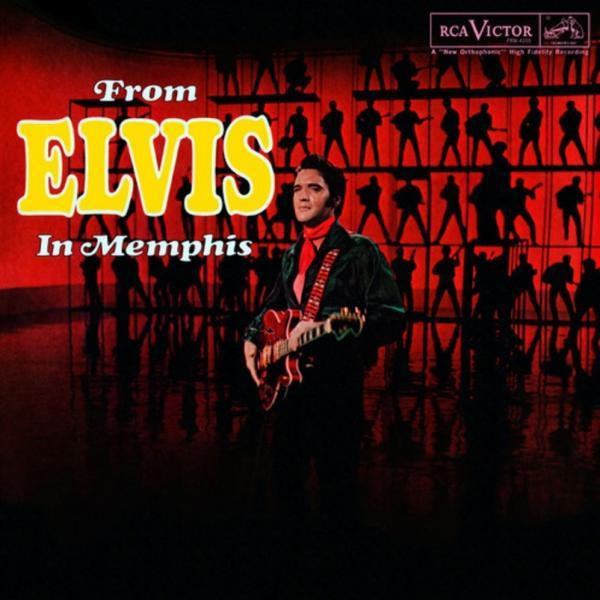 Elvis Presley: From Elvis in Memphis