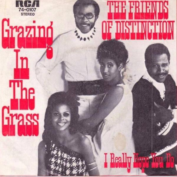 Grazing in the Grass – Friends of Distinction