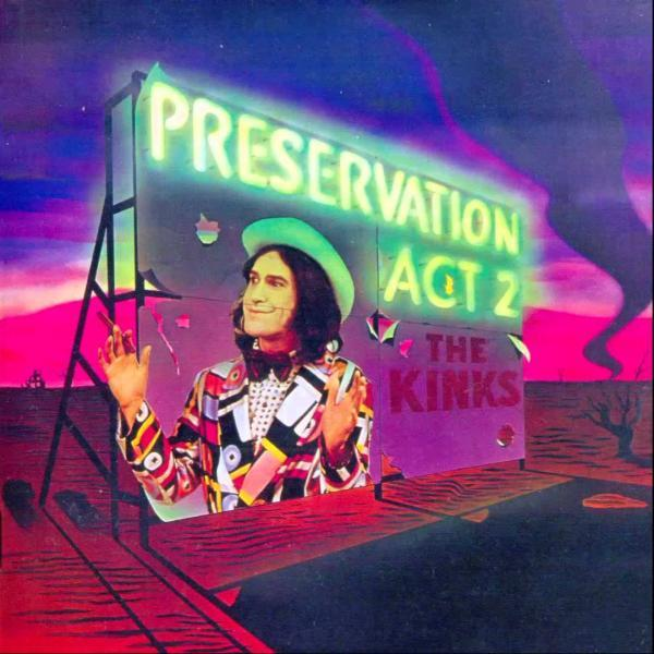 The Kinks - Preservation Act 2