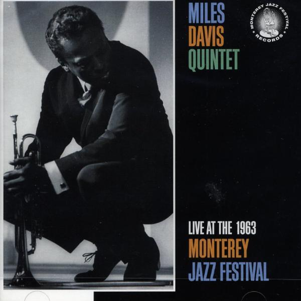 Miles David Quintet - Live at the 1963 Monterey Jazz Festival