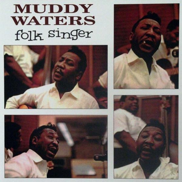 """Muddy Waters: """"Folk Singer"""""""