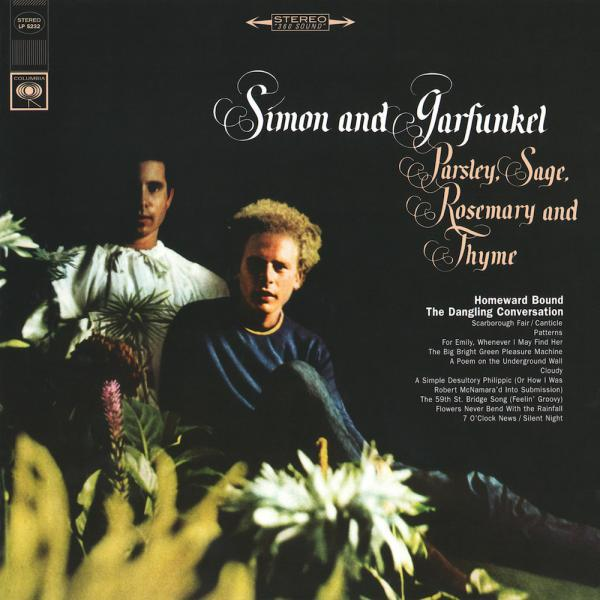 Simon & Garfunkel: Parsley, Sage, Rosemary & Thyme