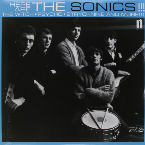 The Sonics: Here are the Sonics