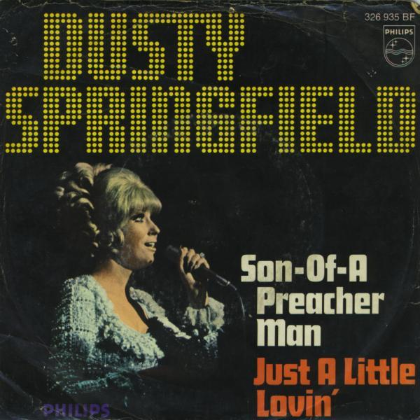 Son of a Preacher Man – Dusty Springfield
