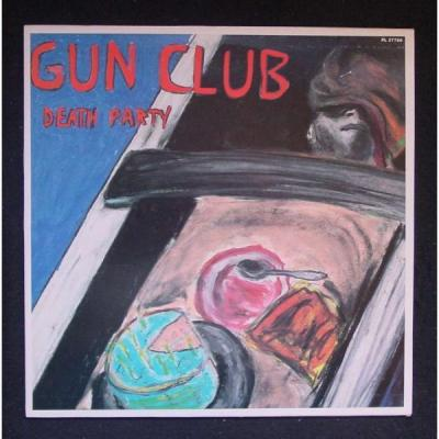 The Gun Club - Death Party
