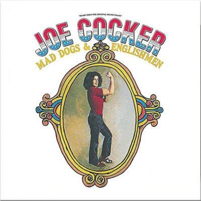 Joe Cocker: Mad Dogs and Englishmen