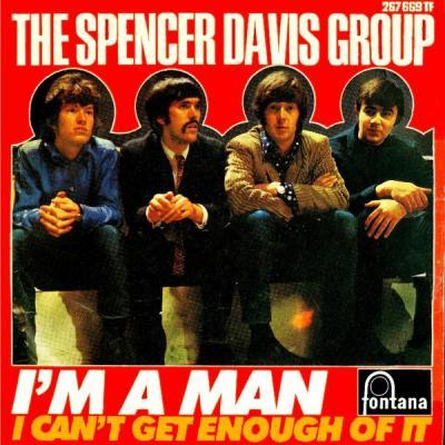 I'm a Man – The Spencer Davis Group