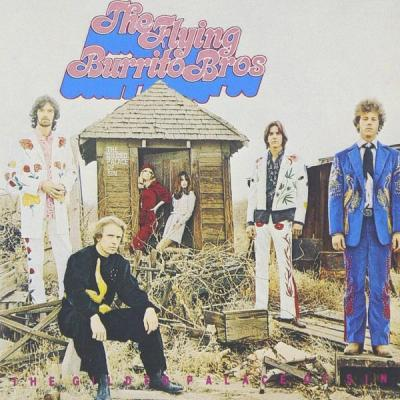 The Flying Burrito Bros. -The Gilded Palace of Sin