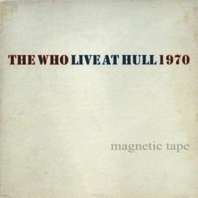 The Who: Live at  Hull, 1970